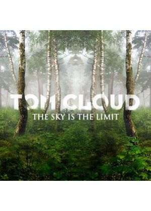 Tom Cloud - The Sky Is The Limit (Music CD)
