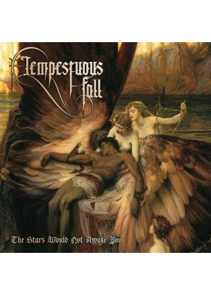 Tempestuous Fall - Stars Would Not Awake You (Music CD)