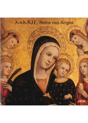 Marie, Reine des Anges (Music CD)