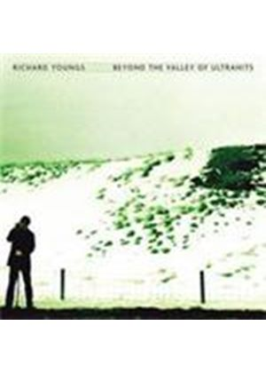 Richard Youngs - Beyond The Valley Of The Ultrahits (Music CD)