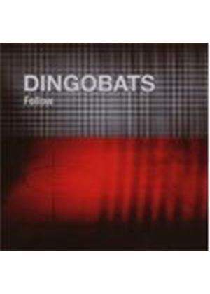 Dingobats - Follow