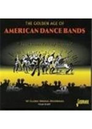 Various Artists - Golden Age Of American Dance Bands, The (Spin A Little Web Of Dreams)