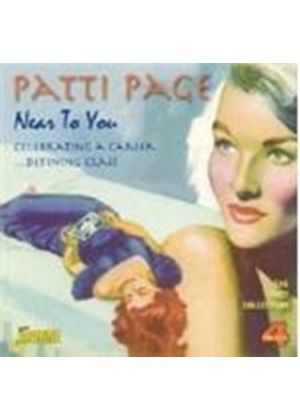 Patti Page - Near To You (Celebrating A Career...Defining Class) (Music CD)