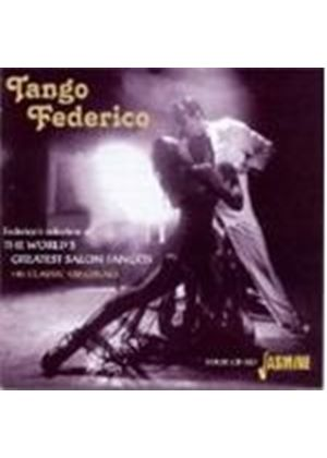 Various Artists - Tango Federico (Federico's Selection Of The World's Greatest Salon Tangos - 108 Classic Originals)