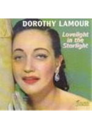 Dorothy Lamour - Lovelight In The Starlight