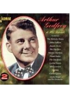 Arthur Godfrey - Arthur Godfrey And His Friends