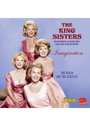 King Sisters (The) - Imagination (The Blend and the Elegance) (Music CD)