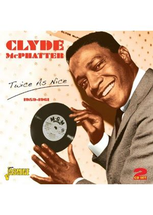 Clyde McPhatter - Twice As Nice 1959-1961 (Music CD)