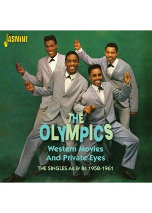 Olympics (The) - Western Movies and Private Eyes (The Singles As & Bs 1958-1961) (Music CD)