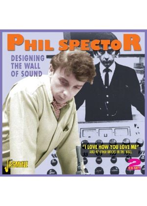 Phil Spector - Designing the Wall of Sound (Music CD)