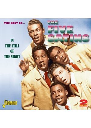 Five Satins (The) - Best of… The Five Satins (In the Still of the Night) (Music CD)