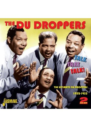 Du Droppers (The) - Talk That Talk! (The Ultimate Du Droppers 1952-1955) (Music CD)