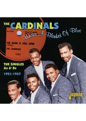 Cardinals (The) - Under a Blanket of Blue (The Singles A's & B's 1951-1957) (Music CD)