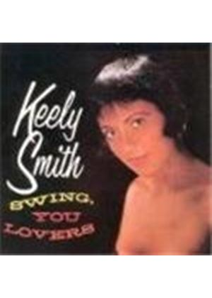Keely Smith - Swing You Lovers