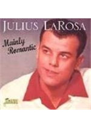 Julius LaRosa - Mainly Romantic