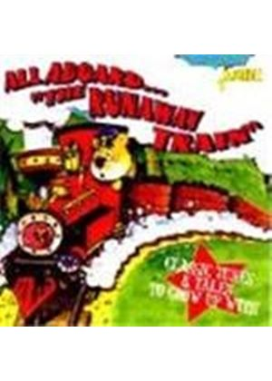 Various Artists - All Aboard The Runaway Train (Classics Tunes & Tales To Grow Up With)