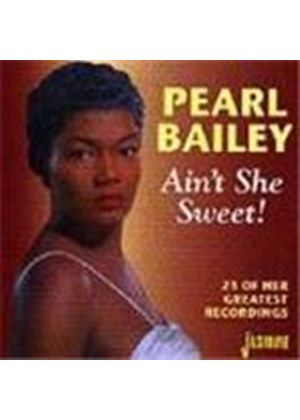 Pearl Bailey - Ain't She Sweet (23 Of Her Greatest Recordings)
