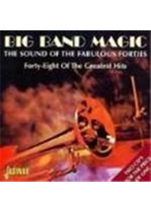 Various Artists - Big Band Magic (The Sound Of The Fabulous 40's)