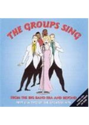 Various Artists - Groups Sing From The Big Band Era And Beyond, The