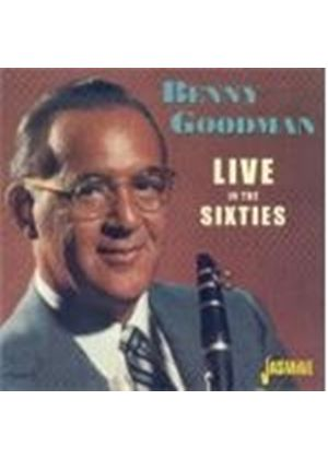 Benny Goodman - Live In The Sixties