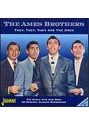 Ames Brothers - They They They Are The Ones (The Early Hits And More)