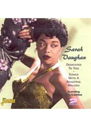 Sarah Vaughan - Dedicated To You: Songs With A Beautiful Melody (Music CD)