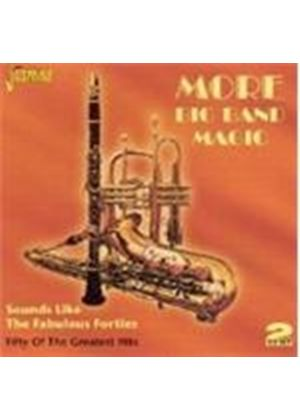 Various Artists - More Big Band Magic (Sounds Like The Fabulous Forties)