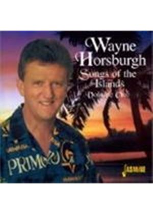 Wayne Horsburgh - Songs Of The Islands Vol.1