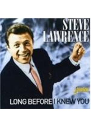 Steve Lawrence - Long Before I Knew You (Music CD)