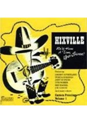 Various Artists - Hixville: Well Have A Good Time, Yes-Siree! - Custom Pressi (Music CD)