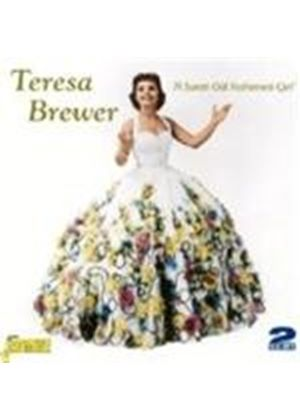 Teresa Brewer - A Sweet Old Fashioned Girl