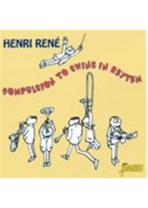 Henri Rene - Compulsion To Swing In Rhythm (Music CD)