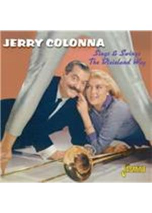 Jerry Colonna - Sings And Swings The Dixieland Way (Music CD)