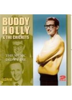 Buddy Holly & The Crickets - Music Didn't Die, The (Music CD)