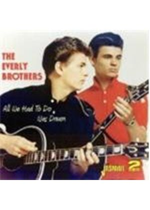 Everly Brothers (The) - All We Had To Do Was Dream (Music CD)