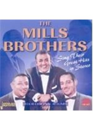 Mills Brothers (The) - Sing Their Greatest Hits In Stereo (Music CD)