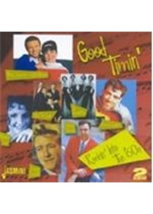 Various Artists - Good Timin' (Rockin' Into The 60's) (Music CD)