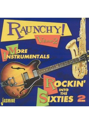 Various Artists - Raunchy Vol.2 (More Instrumentals - Rocking Into The Sixties) (Music CD)