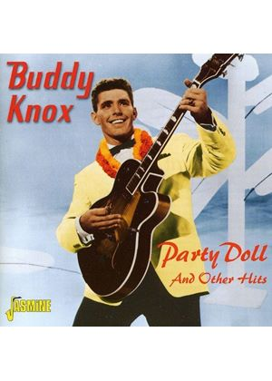 Buddy Knox - Party Doll and Other Hits (Music CD)