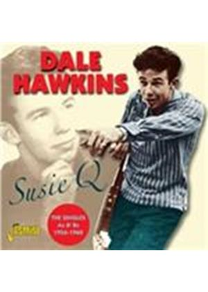 Dale Hawkins - Susie Q (The Singles As & Bs 1956-1960) (Music CD)