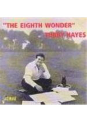 Tubby Hayes - Eighth Wonder, The