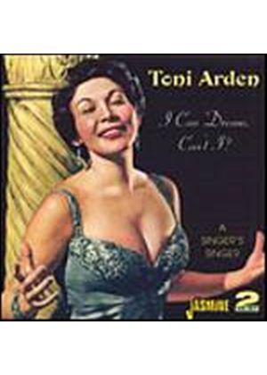 Toni Arden - I Can Dream Cant I (A Singers Singer) (Music CD)