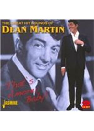 Dean Martin - Great Hit Sounds of Dean Martin (That's Amore, Baby!) (Music CD)