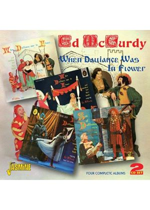 Ed McCurdy - When Dalliance Was in Flower (Four Complete Albums) (Music CD)