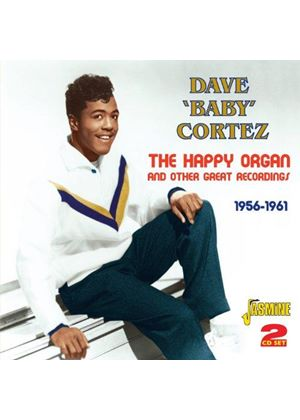 "Dave ""Baby"" Cortez - Happy Organ and Other Great Recordings 1956-1961 (Music CD)"