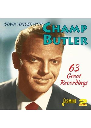 Champ Butler - Down Yonder With Champ Butler (63 Great Recordings) (Music CD)