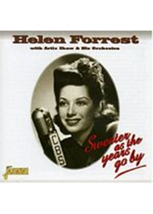 Forrest, Helen And Artie Shaw - Sweeter As The Years Go By (Music CD)