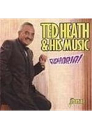 Ted Heath - Euphoria