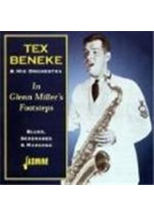 Tex Beneke & His Orchestra - In Glenn Miller's Footsteps