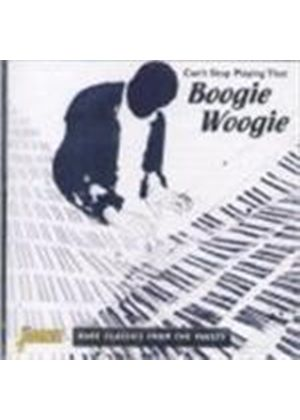 Various Artists - Can't Stop Playing That Boogie Woogie (Rare Classics From The Vaults)